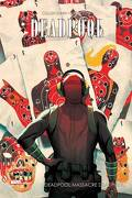 Deadpool, Tome 4 : Deadpool massacre Deadpool