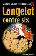 Langelot, tome 10 : Langelot contre 6