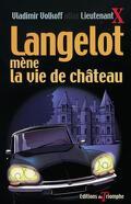 Langelot, tome 16 : Langelot mène la vie de château