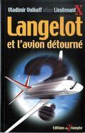Langelot, tome 18 : Langelot et l'avion détourné