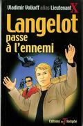 Langelot, tome 29 : Langelot passe à l'ennemi