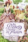 Les Roses de Trianon, tome 1 : Roselys, justicière de l'ombre