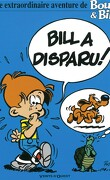 Boule et Bill, HS2 : Bill a disparu !