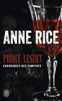 Chroniques des Vampires, Tome 11 : Prince Lestat