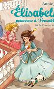 Élisabeth, princesse à Versailles, Tome 10 : Le Courrier du roi