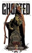 Ghosted, Tome 4 : Ville fantôme