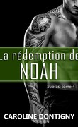 Supras, Tome 4 : La Rédemption de Noah