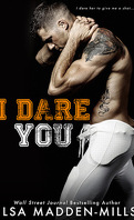 The Hook Up, Tome 1 : I Dare You