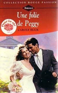 Couverture du livre : Pour la vie, Tome 2 : Une folie de Peggy