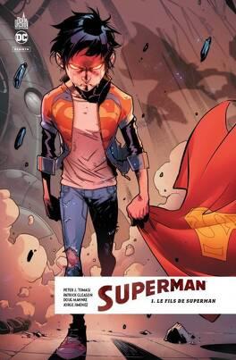 Couverture du livre : Superman Rebirth, Tome 1 : Le Fils de Superman