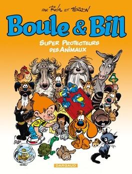 Couverture du livre : Boule & Bill, HS4 : Super protecteurs des animaux