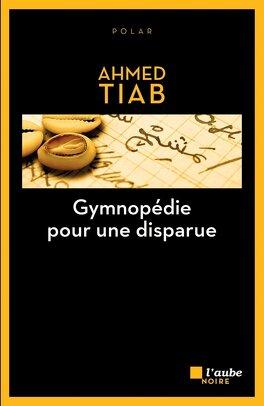Couverture du livre : Gymnopedie pour une disparue