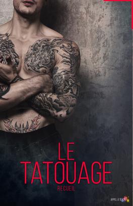 Couverture du livre : Le tatouage - Recueil