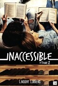 Inaccessible, Tome 2