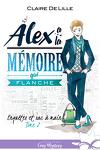 couverture Enquêtes et sac à main, Tome 2 : Alex a la mémoire qui flanche