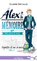 Enquêtes et sac à main, Tome 2 : Alex a la mémoire qui flanche