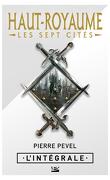 Haut-Royaume : Les Sept Cités - L'Intégrale