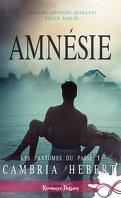 Les fantômes du passé, Tome 1 : Amnésie