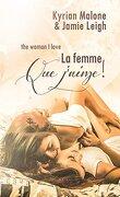 """The Woman I Love - """"La Femme que j'aime"""""""