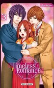 Timeless Romance, Tome 3