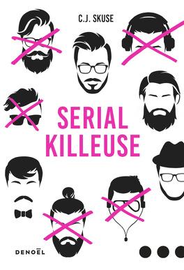 Couverture du livre : Serial Killeuse