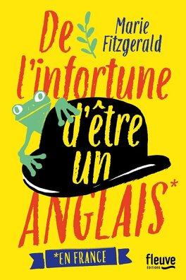 Couverture du livre : De l'infortune d'être un Anglais (en France)