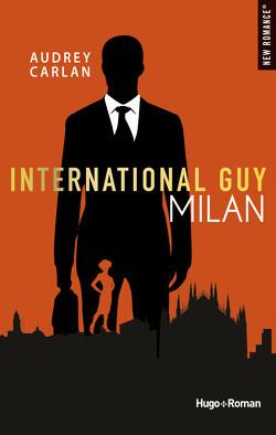 Couverture de International Guy, Tome 4 : Milan