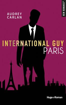 Couverture du livre : International Guy, Tome 1 : Paris