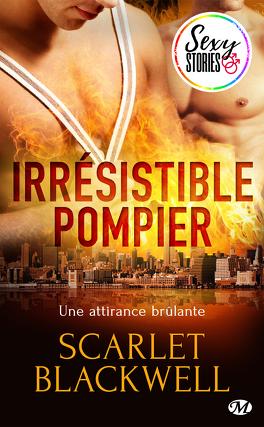 Couverture du livre : Irrésistible pompier