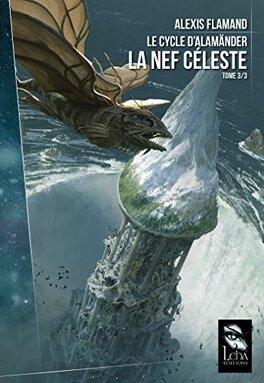 Couverture du livre : Le Cycle d'Alamänder, Tome 3 : La Nef céleste