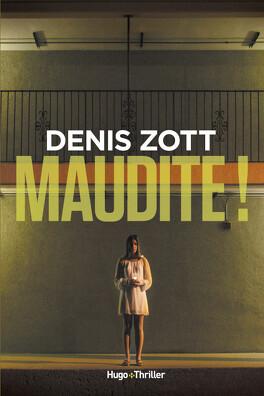 Maudite Livre De Denis Zott