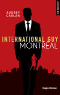 International Guy, Tome 6 : Montréal