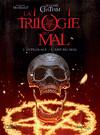 La Trilogie du Mal L'intégrale - L'ame du Mal (BD)