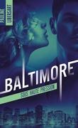 Baltimore, Tome 1 : Sous haute pression