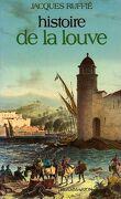 Histoire de la Louve