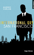 International Guy, Tome 5 : San Francisco