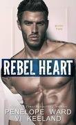 Rush, Tome 2 : Rebel Heart