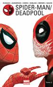 Spider-man / Deadpool Tome 2 - Chaos Sur La Convention