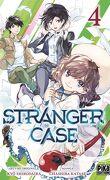 Stranger Case, Tome 4