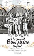 Un Grand Bourgogne oublié, quand viennent les citadelles...