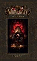 World of Warcraft : Chroniques, Tome 1