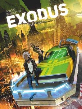 Couverture du livre : Exodus Manhattan, Tome 1