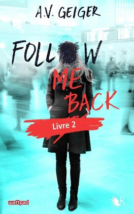 Couverture du livre : Follow Me Back, Tome 2 : Tell Me No Lies