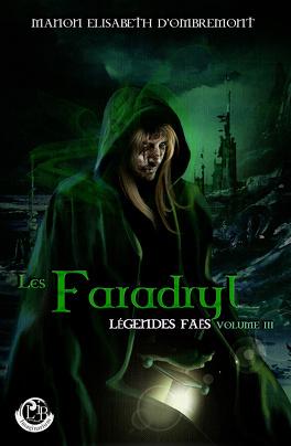 Couverture du livre : Légendes Faës, tome 3 : Les Faradryl