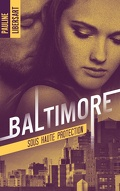 Baltimore, Tome 2 : Sous haute protection
