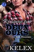 Bear Mountain, Tome 2 : Réclamé par deux ours