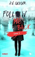 Follow Me Back, Tome 2 : Tell Me No Lies