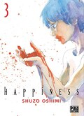 Happiness, tome 3