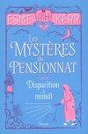 Les Mystères du pensionnat, Tome 2 : Disparition à minuit
