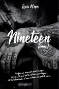 Nineteen, Tome 1